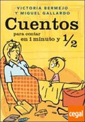 CUENTOS PARA CONTAR EN 1 MINUTO 1/2