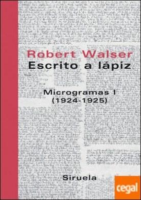 Escrito a lápiz. Microgramas I . (1924-1925)