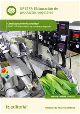 Elaboración de productos vegetales