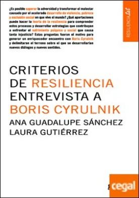 Criterios de resiliencia . Entrevista a Boris Cyrulnik