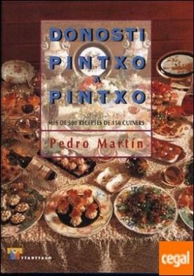 Donosti pintxo a pintxo (catalán). Més de 500 receptes de 150 cuiners