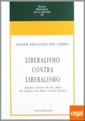 España 1898-1998, del aislamiento a la integración . ANÁLISIS TEÓRICO DE LAS OBRAS DE LUDWING VON MISES Y GARY BECKER