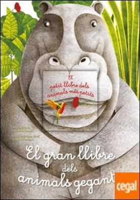 El gran llibre dels animals gegants / El petit llibre dels animals més petits por Banfi, Cristina