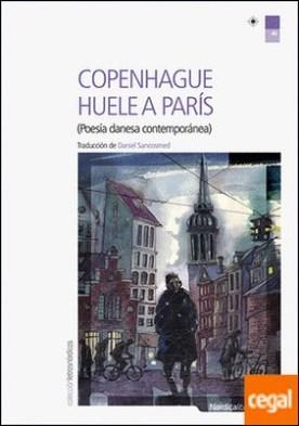 Copenhague huele a París