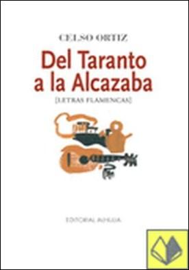 Del taranto a la Alcazaba