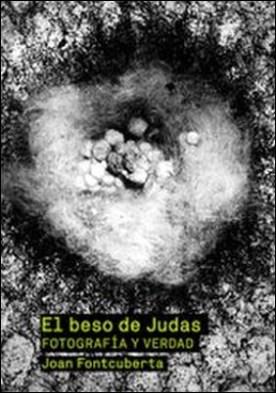 El beso de Judas. Fotografía y verdad