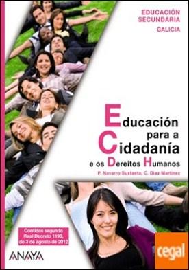 Educación para a Cidadanía e os Dereitos Humanos.