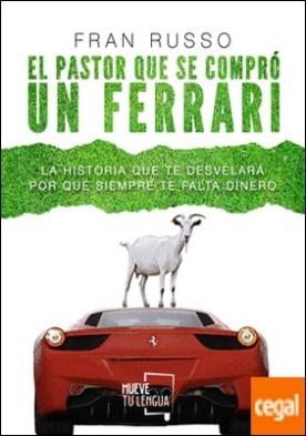 El pastor que se compró un Ferrari