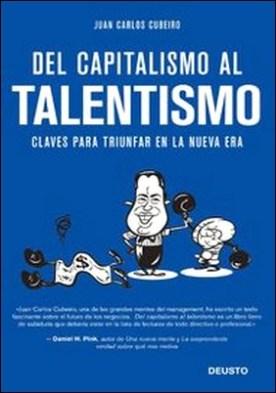 Del capitalismo al talentismo. Claves para triunfar en la nueva era