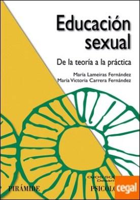 Educación sexual . De la teoría a la práctica