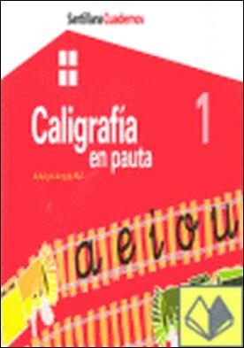 CUADERNO DE CALIGRAFIA EN PAUTA 1 . A, E, I, O, U, Y, P, M, L