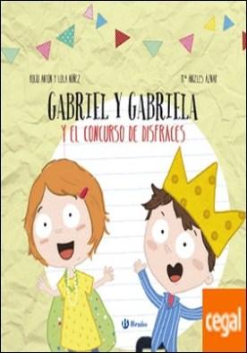 Diseña tu libro con recortables. Gabriel y Gabriela y el concurso de disfraces