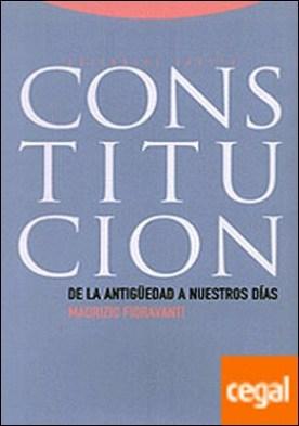 Constitución . De la Antigüedad a nuestros días