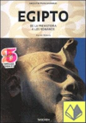 EGIPTO DE LA PREHISTORIA A LOS ROMANOS 25º ANIVERSARIO TASCHEN . De la prehistoria a los romanos