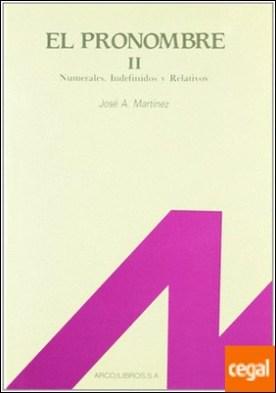 El pronombre 2: numerales, indefinidos y relativos