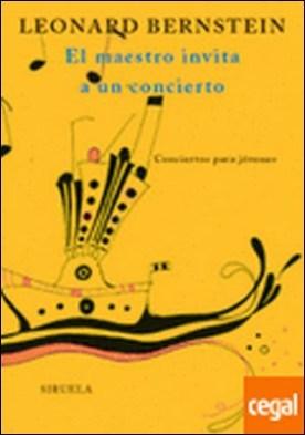 El maestro invita a un concierto . Conciertos para jóvenes