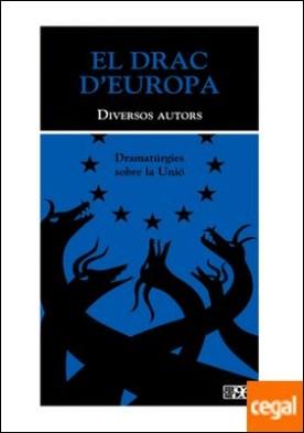 El Drac d'Europa . Dramatúrgies sobre la Unió