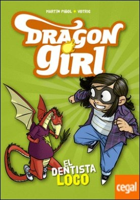 Dragon Girl. El dentista loco