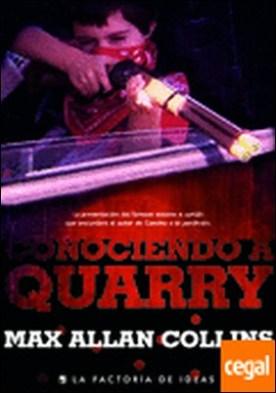 Conociendo a Quarry por Allan Collin, Max PDF