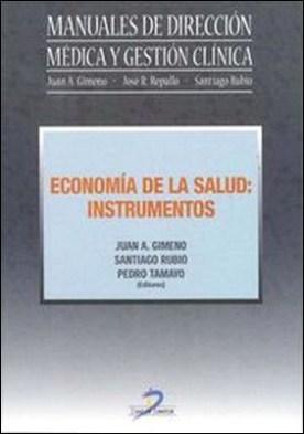 Economía de la Salud. Instrumentos por Juan A. Gimeno Ullastres