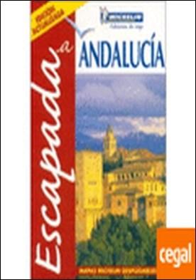 ESCAPADA A ANDALUCIA