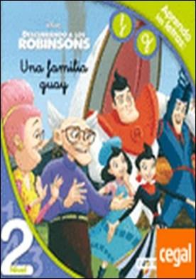Descubriendo a los Robinsons. Una familia guay. Lectura Nivel 2 . Aprendo las letras: f, g.