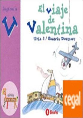 El viaje de Valentina . Juega con la v