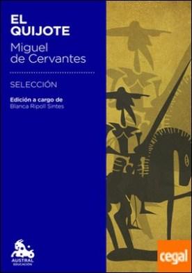 El Quijote . Edición a cargo de Blanca Ripoll Sintes
