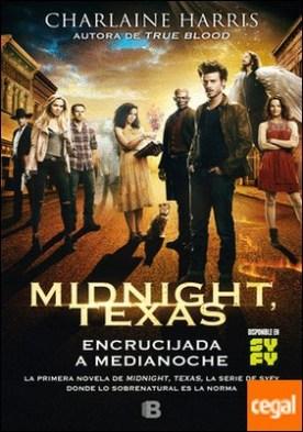 Encrucijada a medianoche (Midnight Texas 1)