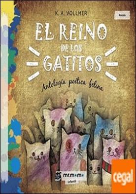 El reino de los gatitos . Antología poética felina