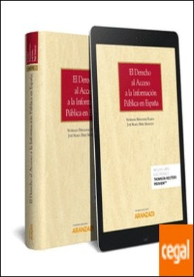 El derecho al acceso a la información pública en España (Papel + e-book) por Fernández Ramos, Severiano