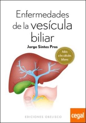 Enfermedades de la vesícula biliar . Adiós a los cálculos biliares