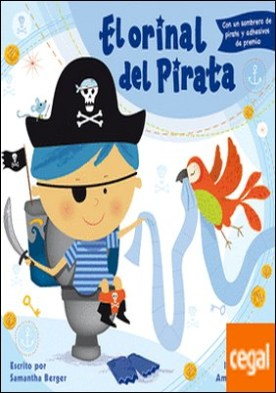 El orinal del pirata . Con un sombrero de pirata y adhesivos de premio