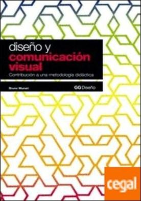 Diseño y comunicación visual . Contribución a una metodología didáctica