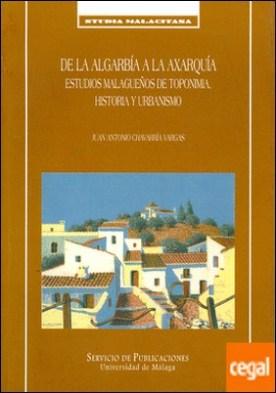 De la Algarbía a la Axarquía