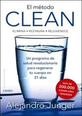 El método Clean por Alejandro Junger