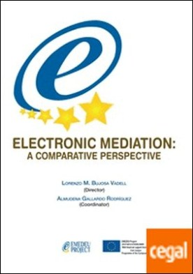 Electronic mediation . A comparative perspective