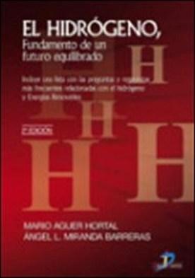 El Hidrogeno. Fundamento de un futuro equilibrado
