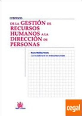 De la Gestión de Recursos Humanos a la Dirección de Personas por Rocío Moldes Farelo