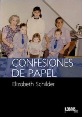 Confesiones de Papel por Elizabeth Schilder