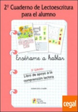 Cuaderno de lectoescritura 2 . ENSECHAME A HABLAR