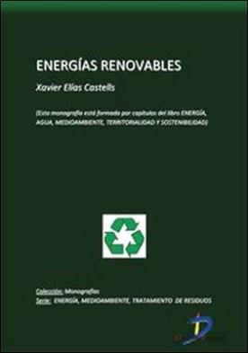 Energías renovables. Energía, Agua, Medioambiente, territorialidad y Sostenbilidad