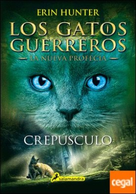 Crepúsculo . Los gatos guerreros - La nueva profecía V por Hunter, Erin PDF