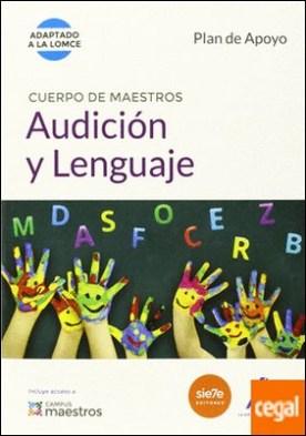 Cuerpo de Maestros Audición y Lenguaje. Plan de Apoyo . Plan de apoyo. (Adaptado a la LOMCE)