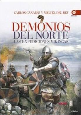 Demonios del norte. Las expediciones vikingas