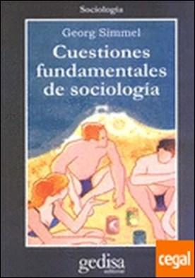 Cuestiones fundamentales de sociología . Edición a cargo de Esteban Vernik