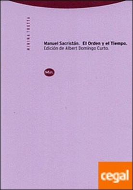 El orden y el tiempo . Introducción a la obra de Antonio Gramsci