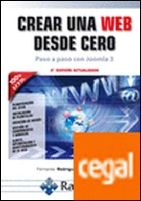 Crear una web desde cero. Paso a paso con Joomla!. 2ª edición actualizada por Rodríguez Diéguez, Fernando PDF