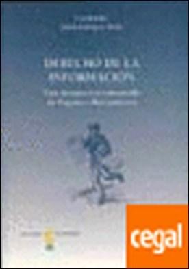 Derecho de la informacion . Una perspectiva comparada de Espa¿a e Iberoamerica por Rodr¡guez Pardo, Julian PDF