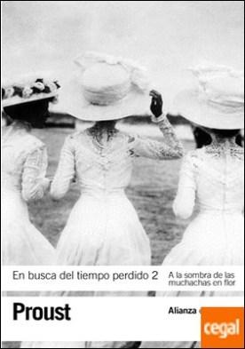 En busca del tiempo perdido, 2 . A la sombra de las muchachas en flor